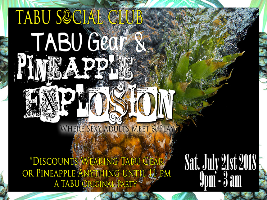 Tabu Gear & Pineapple Explosion Party