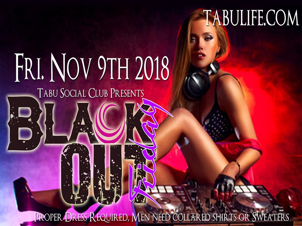 Newbie Masquerade Saturday and Friday Blackout Party , always not to miss events